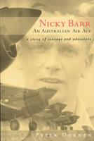 Nicky Barr - An Australian Air Ace